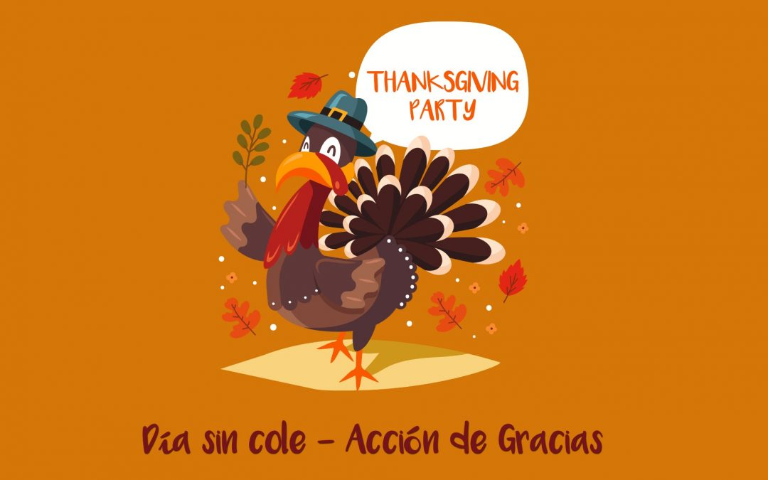 Día sin Cole: Acción de Gracias